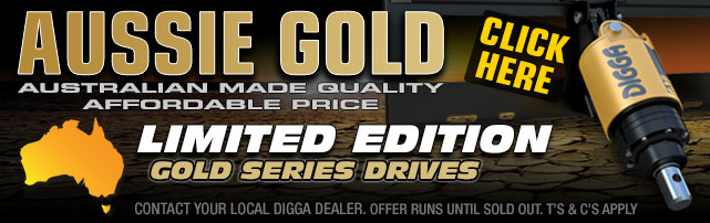 Introducing the Limited Edition Gold Series Auger Drives - By Digga Australia.
